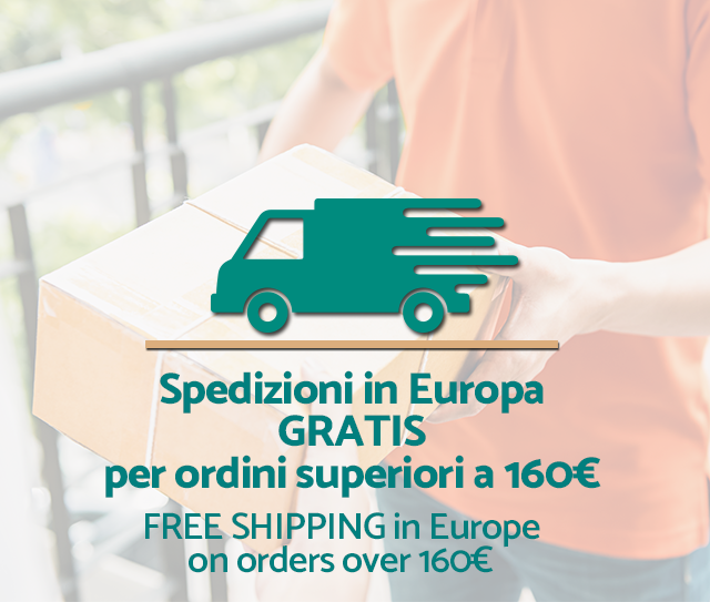 Spedizioni in Europa - GRATIS per ordini superiori ad Euro 160,00 - FREE SHIPPING in Europe on orders over Euro 160,00